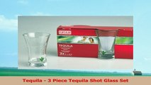 Tequila  3 Piece Tequila Shot Glass Set 088d59d9
