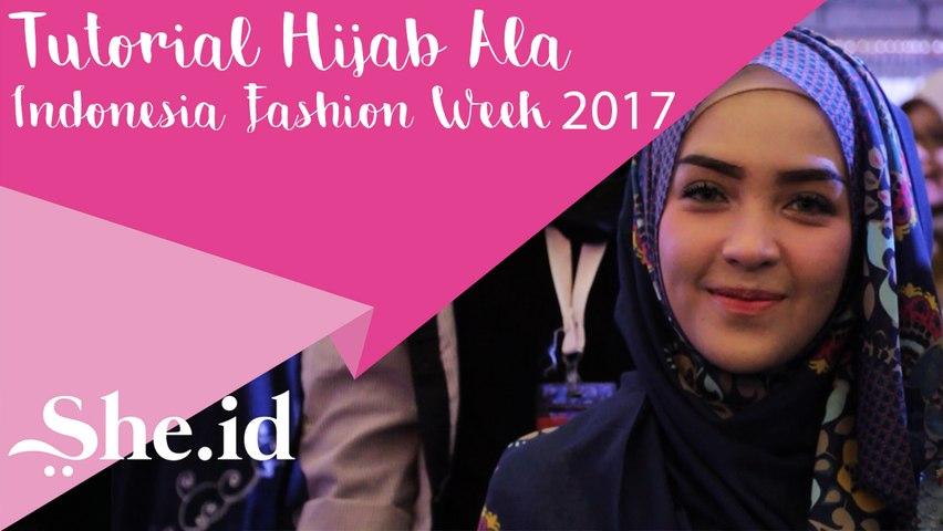 Tutorial Hijab Ala Indonesia Fashion Week 2017