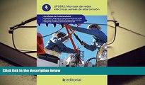 PDF [Download] MONTAJE DE REDES ELECTRICAS AEREAS DE ALTA TENSION (AJUS AL CERT PROF Read Online