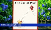 FREE [DOWNLOAD] The Tao of Pooh/The Te of Piglet Benjamin Hoff For Kindle