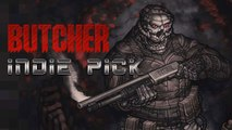 Indie Picks: BUTCHER