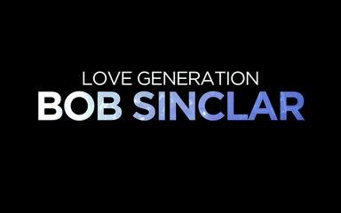 FRENCH WAVES (2/10) • BOB SINCLAR, Love Generation • 2005