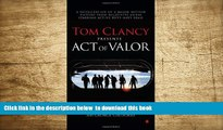 BEST PDF  Tom Clancy Presents: Act of Valor [DOWNLOAD] ONLINE