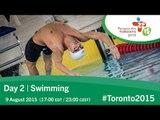 Day 2 | Swimming | Toronto 2015 Parapan American Games