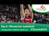 Day 6 | Wheelchair basketball | Toronto 2015 Parapan American Games
