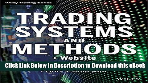[Read Book] Trading Systems and Methods + Website (5th edition) Wiley Trading Kindle