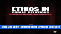 [Read Book] Ethics in Public Relations: Responsible Advocacy Mobi