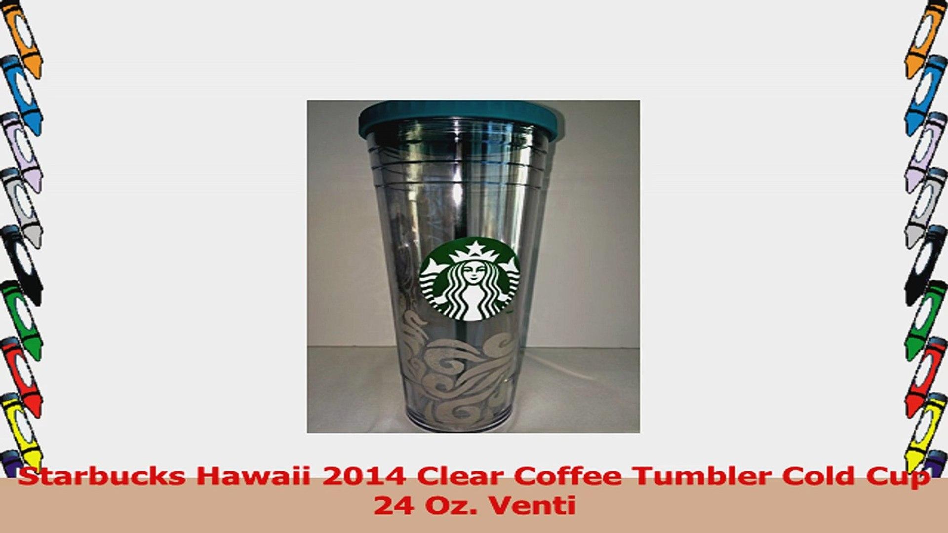423d926c17f Starbucks Hawaii 2014 Clear Coffee Tumbler Cold Cup 24 Oz Venti abc55966 - video  dailymotion