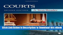 [Read Book] Courts: A Text/Reader (SAGE Text/Reader Series in Criminology and Criminal Justice) Mobi