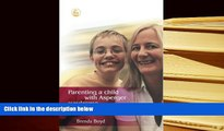 DOWNLOAD [PDF] Parenting a Child with Asperger Syndrome: 200 Tips and Strategies Brenda Boyd Pre