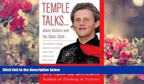 FREE [DOWNLOAD] Temple Talks about Autism and the Older Child Temple Grandin Pre Order