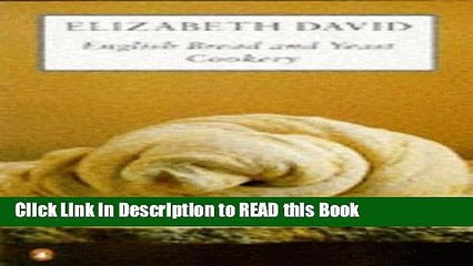 pdf online english bread and yeast cookery cookery library full ebook