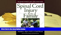 BEST PDF  Spinal Cord Injury and the Family: A New Guide (Harvard University Press Family Health