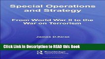 Read Book Special Operations and Strategy:  From World War II to the War on Terrorism (Strategy