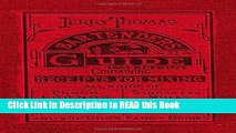 PDF Online Jerry Thomas Bartenders Guide 1862 Reprint: How to Mix Drinks, or the Bon Vivant s
