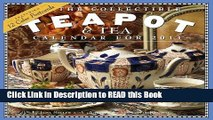 Read Book The Collectible Teapot   Tea Calendar 2011 Full eBook