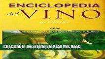 Download eBook Enciclopedia del Vino: Una Guia Alfabetica De Los Vinos De Todo El Mundo (Spanish