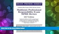 BEST PDF  Rigos Primer Series Uniform Bar Exam (UBE) Review Multistate Professional Responsibility