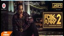 London Patola - JAZZY B - SUKSHINDER SHINDA - Latest Punjabi Songs - Ahmed Malik 2017
