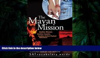 Audiobook  The Mayan Mission - Another Mission  Another Country  Another Action-Packed Adventure