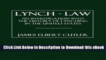 EPUB Download Lynch - Law: An Investigation into the History of Lynching in the United States Mobi