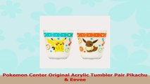 Pokemon Center Original Acrylic Tumbler Pair Pikachu  Eevee 23218b8e