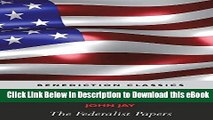 [Read Book] The Federalist Papers (Including the Constitution of the United States) Kindle