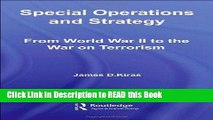 PDF Online Special Operations and Strategy:  From World War II to the War on Terrorism (Strategy