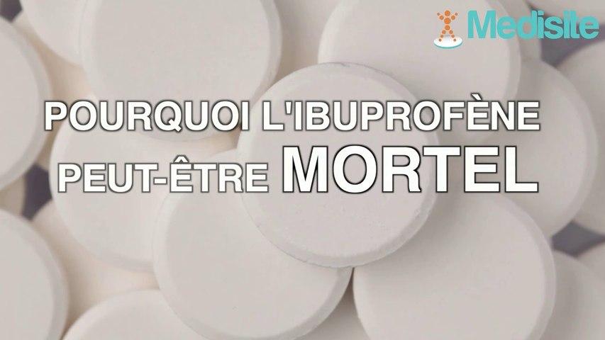 Pourquoi l'ibuprofène peut être mortel