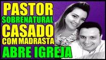 BOMBA☼BOMBA☼BOMBA®PASTOR PATRICK MOURA CASOU COM A MADRASTA #NoticiasBombasticas