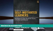 Read Online Building a Community of Self-Motivated Learners: Strategies to Help Students Thrive in