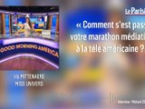 Miss Univers en plein marathon médiatique aux Etats-Unis