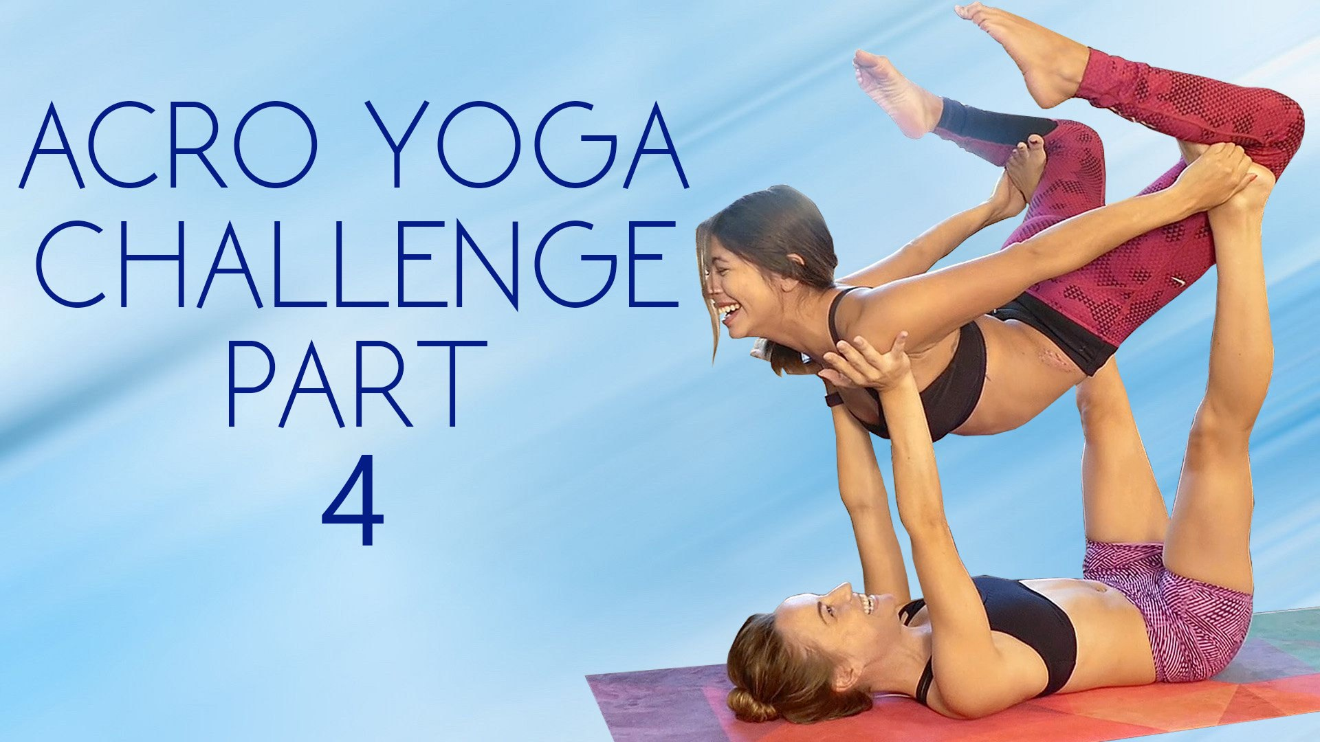 Learn A Yoga Challenge Workout To Help You Master It 20 Minute Partner Flexibility Acro Tutorial Video Dailymotion