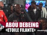 """Abou Debeing """"Étoile filante"""" Feat. Keblack en live #PlanèteRap"""