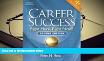 PDF [FREE] DOWNLOAD  Career Success: Right Here, Right Now! Peter M. Hess  Trial Ebook
