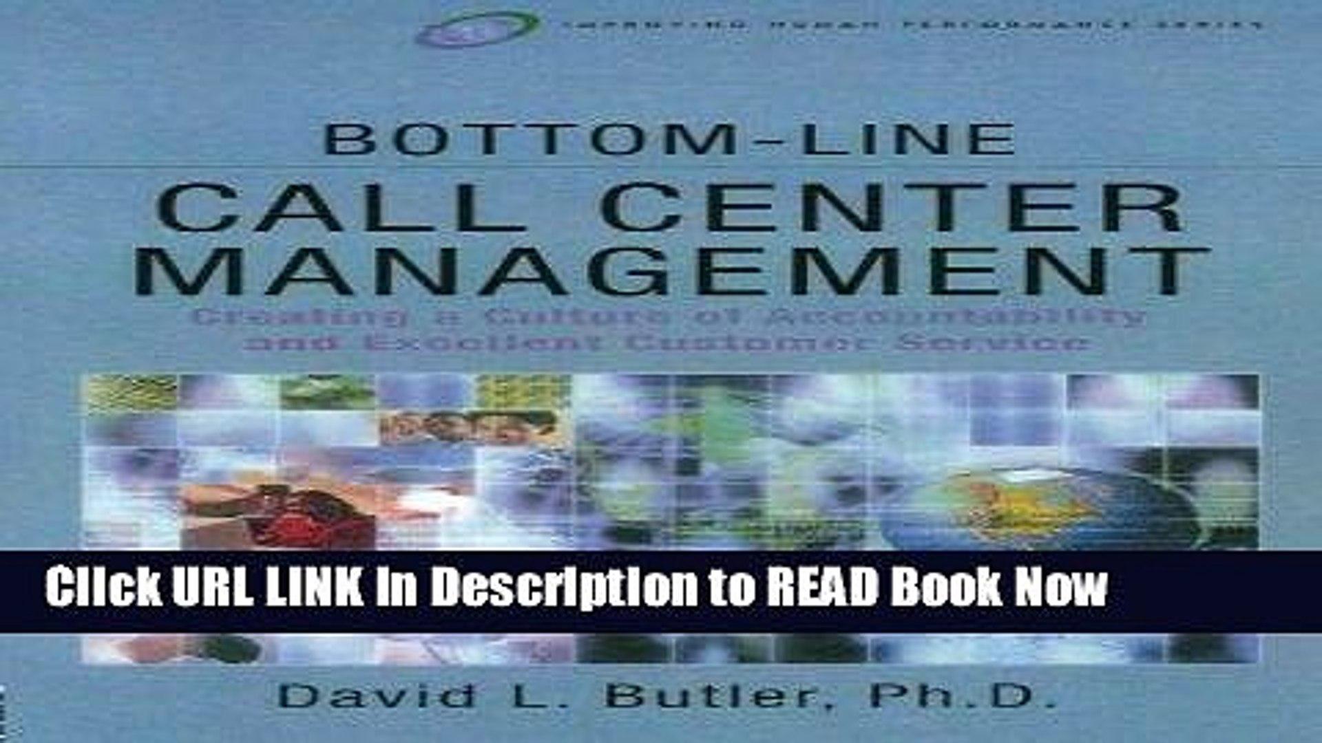 [Popular Books] Bottom-Line Call Center Management (Improving Human Performance) FULL eBook