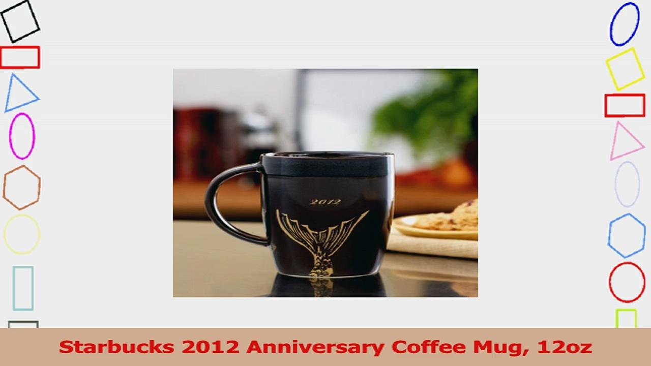 Starbucks 2012 Anniversary Coffee Mug 12oz 8fb5f429