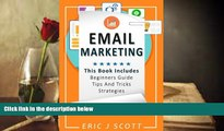 PDF  Email Marketing: This Book Includes  Email Marketing Beginners Guide, Email Marketing