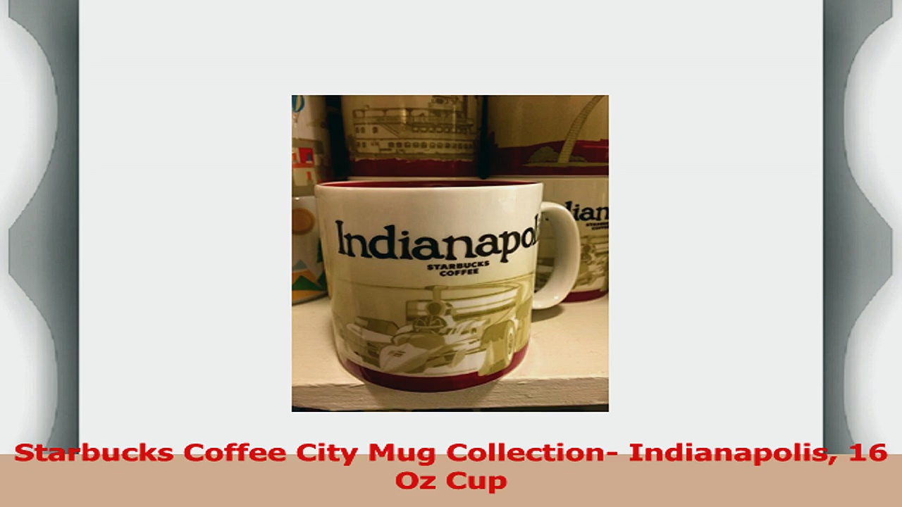 Starbucks Coffee City Mug Collection Indianapolis 16 Oz Cup 94cac83d