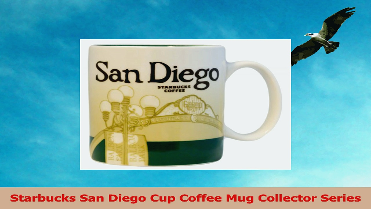 Starbucks San Diego Cup Coffee Mug Collector Series 8ec8dc34