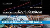 [PDF] Pinch Analysis and Process Integration, Second Edition: A User Guide on Process Integration