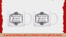 Mothers Day Gift for Aunt Bestest Best Aunt Ever 2 Pack Gift Coffee Mugs Tea Cups White 83773757
