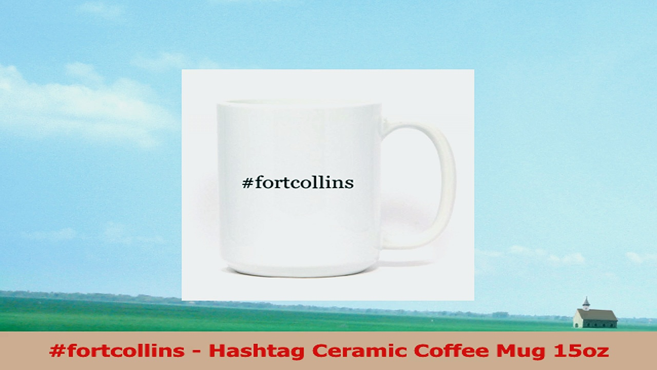 fortcollins  Hashtag Ceramic Coffee Mug 15oz 8fdf2e4e
