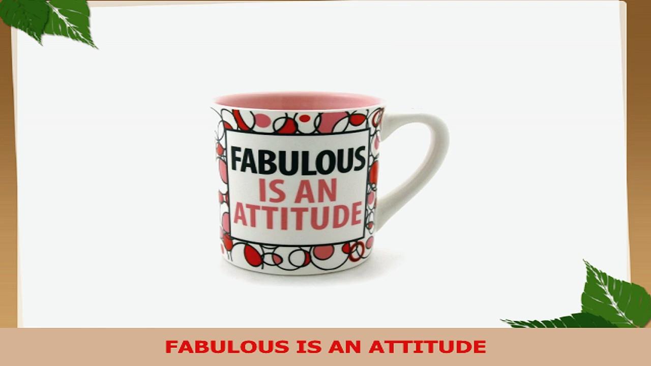Fabulous is An Attitude Coffee Mug 16ounce Lorrie Veasey 099b7377