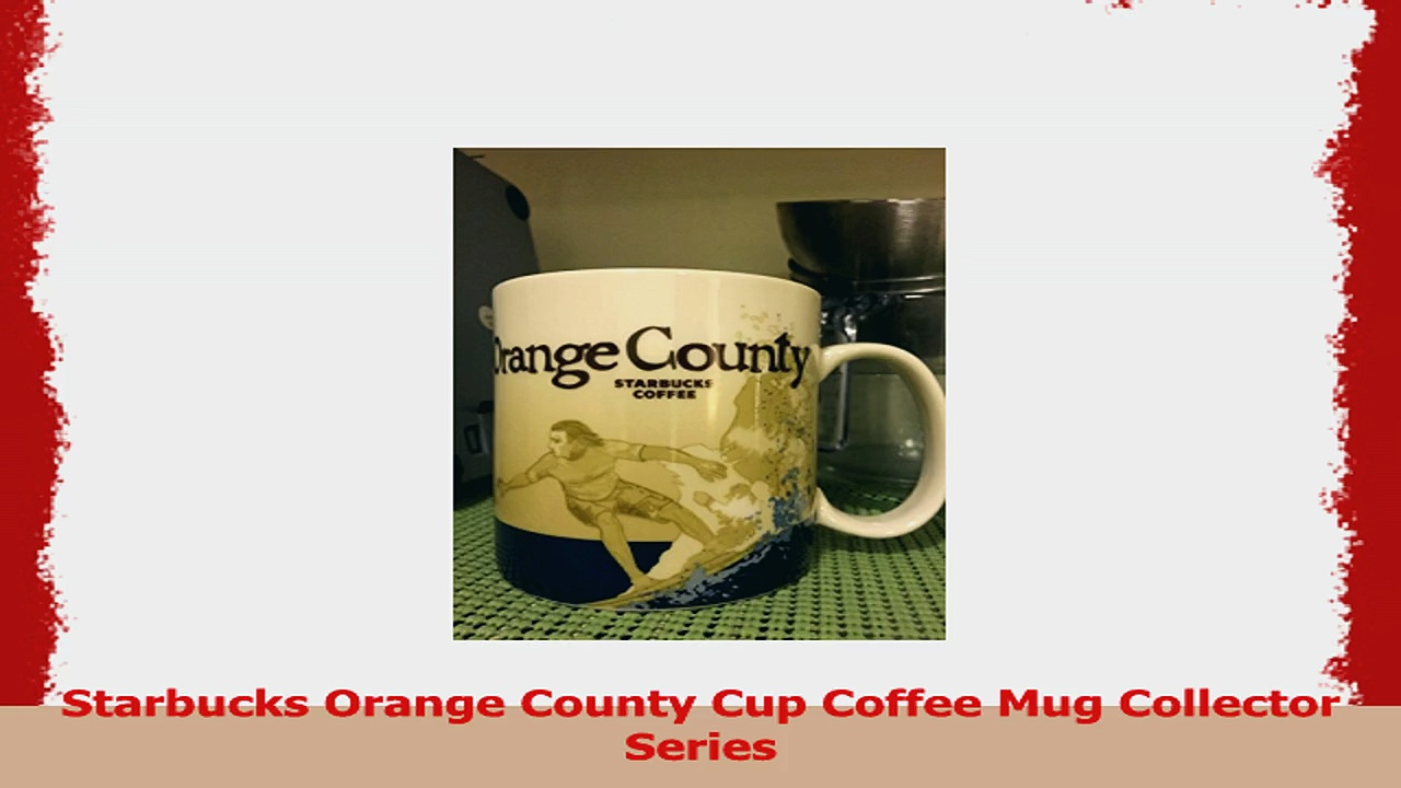 Starbucks Orange County Cup Coffee Mug Collector Series 0a814f1c
