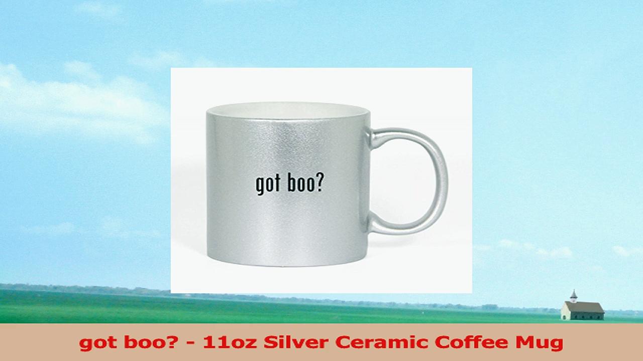 got boo  11oz Silver Ceramic Coffee Mug 0b95f0b6