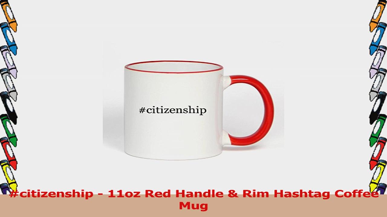 citizenship  11oz Red Handle  Rim Hashtag Coffee Mug e3a619f4