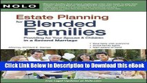 EPUB Download Estate Planning for Blended Families: Providing for Your Spouse   Children in a