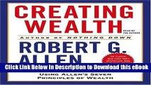 [Read Book] Creating Wealth: Retire in Ten Years Using Allen s Seven Principles of Wealth Mobi