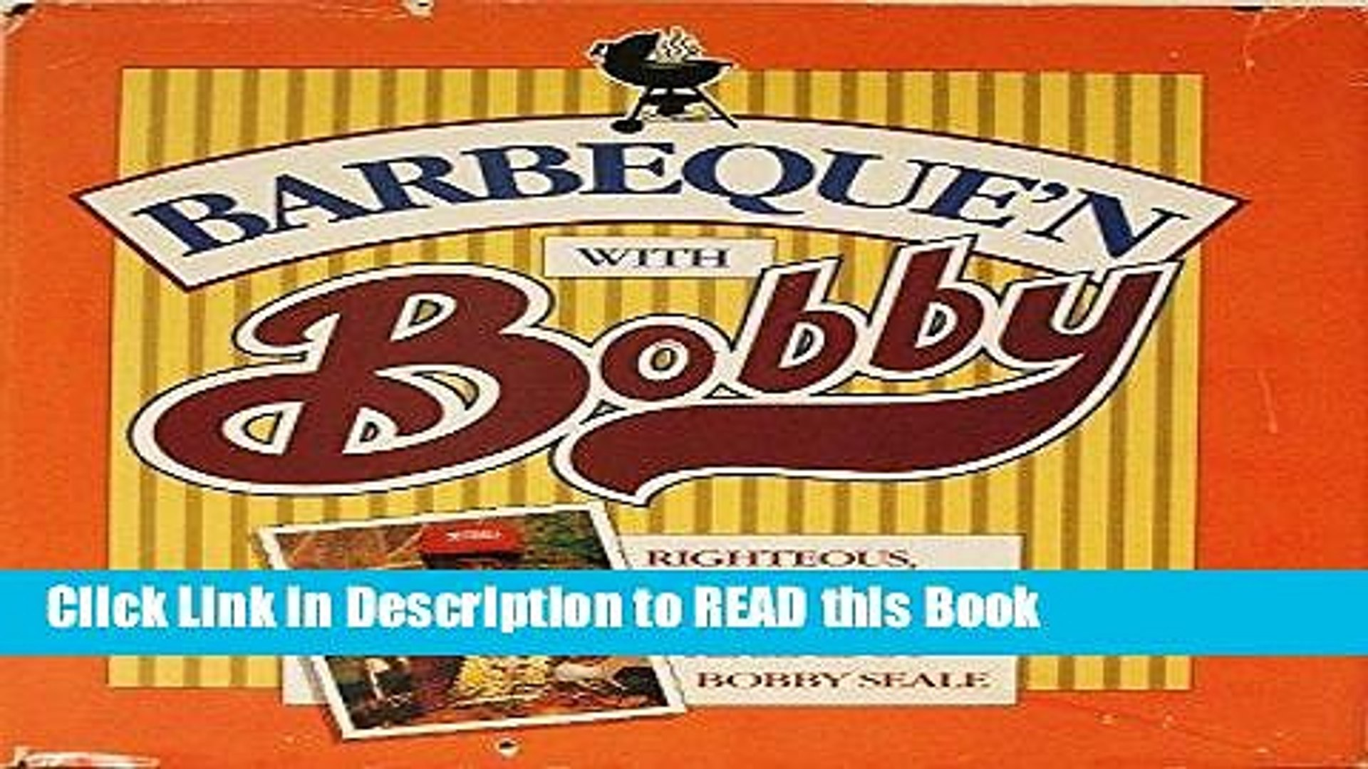 Download eBook Barbeque N With Bobby: Righteous, Down-Home Barbeque Recipes by Bobby Seale eBook